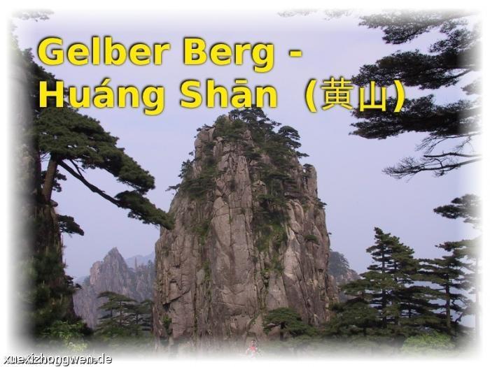 Gelber Berg Huang Shan