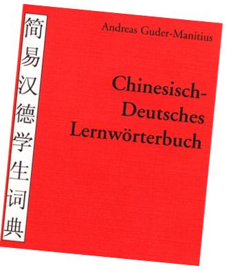 Chinesisch-Deutsches Lernwörterbuch